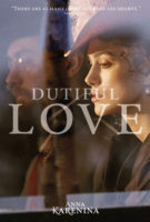Anna Karenina - Dutiful Love