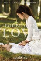 Anna Karenina - Forbidden Love