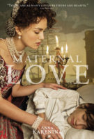 Anna Karenina - Maternal Love