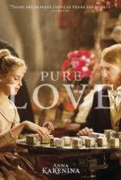 Anna Karenina - Pure Love
