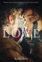 Anna Karenina - Scandalous Love