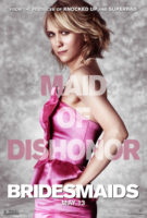 Bridesmaids - Maid of Dishonor