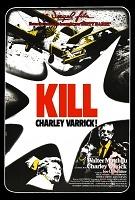 Kill Charley Varrick