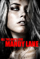 All the Boys Love Mandy Lane - Amber Heard is Mandy Lane